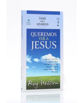 Livreto   Queremos Ver a Jesus   Vol.2   Roy Hession