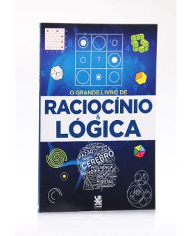 O Grande Livro do Raciocínio & Lógica   Nova Leitura