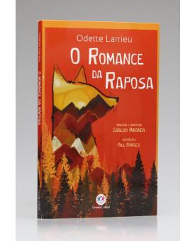 O Romance da Raposa | Odette Larrieu