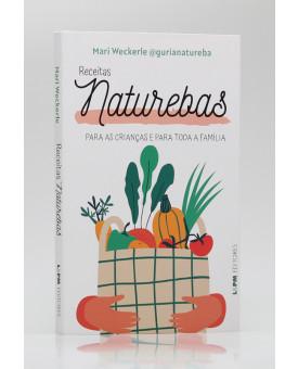 Receitas Naturebas | Mari Weckerle