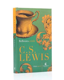 Reflexões Cristãs | C. S. Lewis