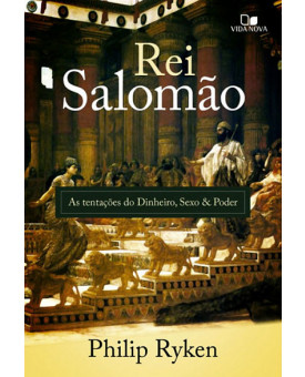Rei Salomão   Philip Ryken