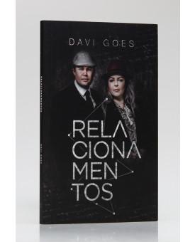 Relacionamentos | Davi Goes