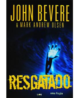 Resgatado | John Bevere e Mark Andrew Olsen