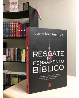 O Resgate do Pensamento Bíblico | John MacArthur