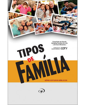 Tipos de Família | Pr. Coty