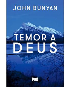 Temor a Deus | John Bunyan