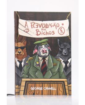 A Revolução dos Bichos | Capa Dura | George Orwell