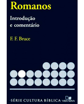 Romanos | Introdução e Comentário | F. F. Bruce