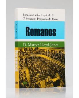 Romanos | Exposição sobre Capítulo 9 | D. Martyn Lloyd-Jones