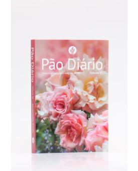 Pão Diário   Vol.25   Rosas