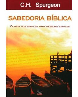Sabedoria Bíblica | C.H. Spurgeon