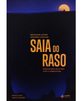 Saia do Raso | Drummond Lacerda | Leonardo Capochim