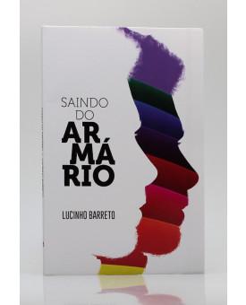 Saindo do Armário | Lucinho Barreto Jr.