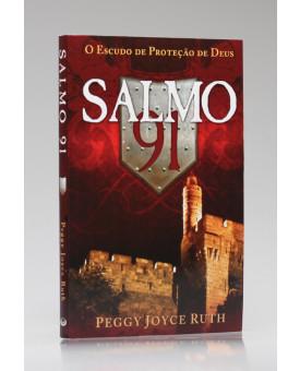 Salmo 91 | Peggy Joyce Ruth