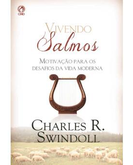 Vivendo Salmos | Charles R. Swindoll