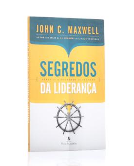 Segredos Da Liderança | John C. Maxwell