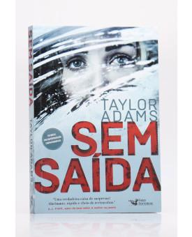 Sem Saída   Taylor Adams