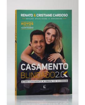 Casamento Blindado 2.0 | Renato & Cristiane Cardoso