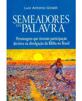 Livro Semeadores Da Palavra | Luiz Antonio Giraldi