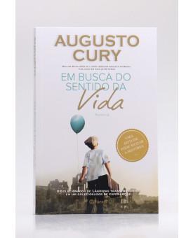 Em Busca do Sentido da Vida | Augusto Cury