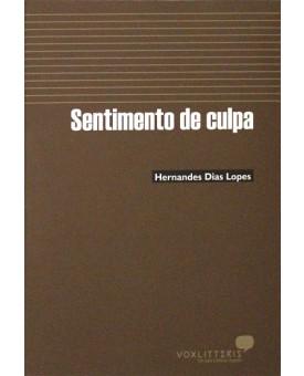 Sentimento De Culpa | Hernandes Dias Lopes