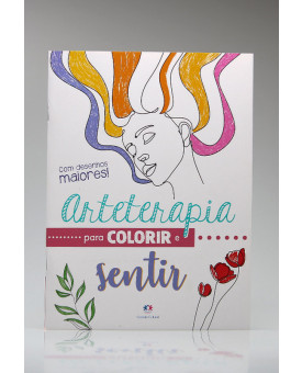 Arteterapia Para Colorir e Sentir | Ciranda Cultural