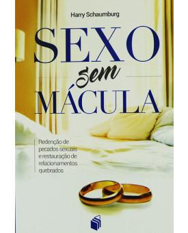 Sexo sem Mácula | Harry Schaumburg
