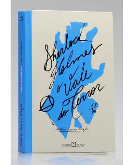 Sherlock Holmes | O Vale do Terror | Arthur Conan Doyle