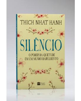 Silêncio | Thich Nhat Hanh
