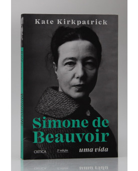 Simone de Beauvoir | Kate Kirkpatrick