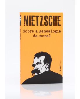 Sobre a Genealogia da Moral | Edição de Bolso | Nietzsche