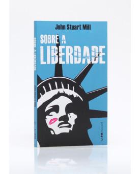 Sobre a Liberdade   Edição de Bolso   John Stuart Mill