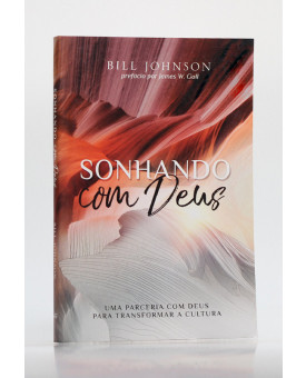 Sonhando com Deus | Bill Johnson