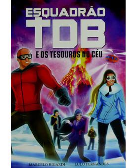 Esquadrão TDB | Os Tesouros no Céu