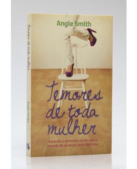 Temores de Toda Mulher | Angie Smith