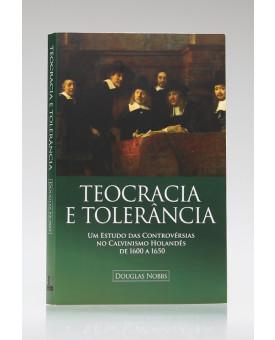 Teocracia e Tolerância | Douglas Nobbs