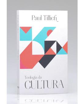 Teologia da Cultura | Paul Tillich