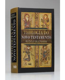 Teologia do Novo Testamento | Rudolf Bultmann