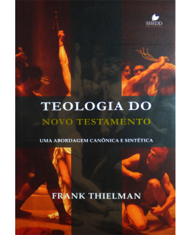 Livro Teologia do Novo Testamento | Frank Thielman
