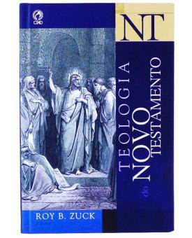 Teologia Do Novo Testamento | Roy B. Zuck