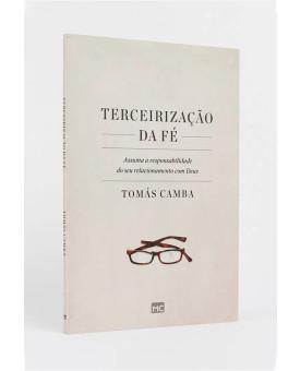 Terceirização da Fé   Tomás Camba