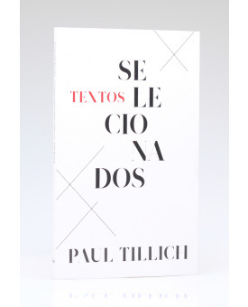 Textos Selecionados | Paul Tillich