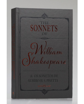 The Sonnets of William Shakespeare e os Sonetos de Almiro W. S. Pisetta | Martin Claret