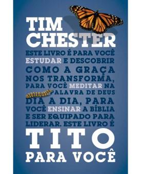 Tito para Você | Tim Chester