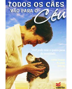 Todos Os Cães Vão Para o  Céu | M. R. Wells | Kris Young | Connie Fleishauer