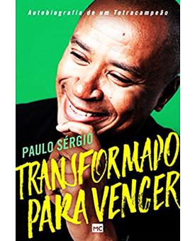 Transformado para Vencer | Paulo Sérgio