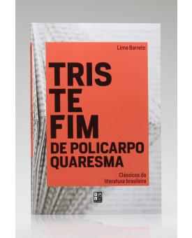 Triste Fim de Policarpo Quaresma | Lima Barreto | Pé da Letra