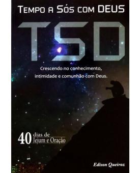 Livro TSD | Tempo a Sós com Deus | Série 40 Dias de Oração
