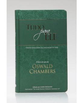 Tudo Para Ele | Oswald Chambers